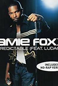 Primary photo for Jamie Foxx Feat. Ludacris: Unpredictable