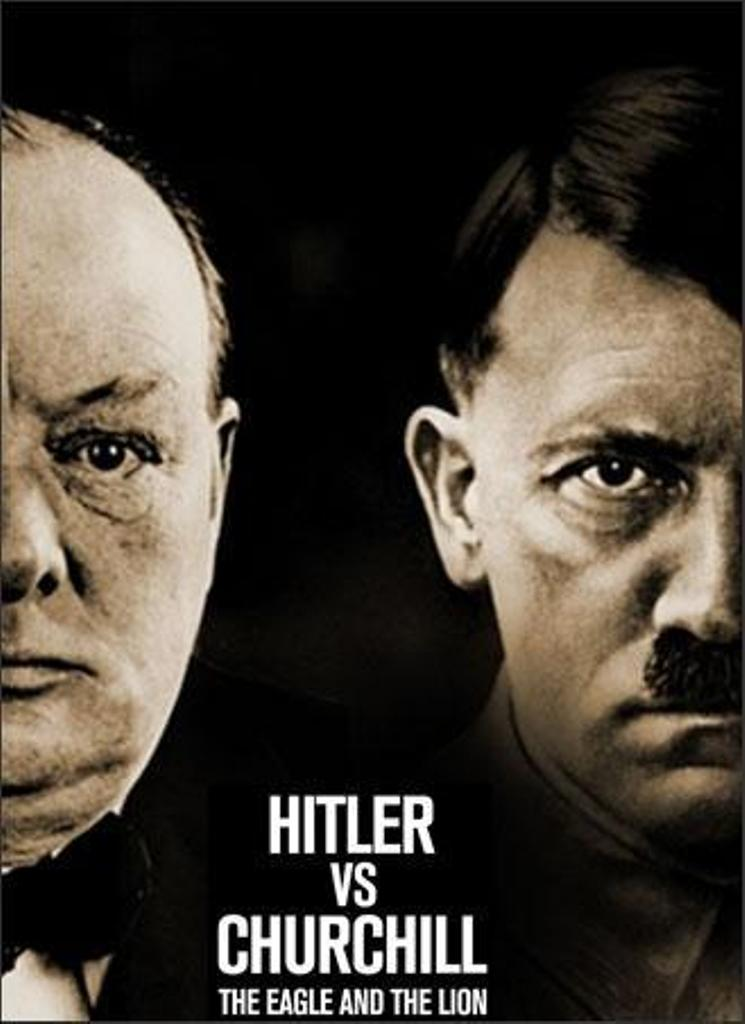 Hitler vs Churchill: The Eagle and the Lion on FREECABLE TV