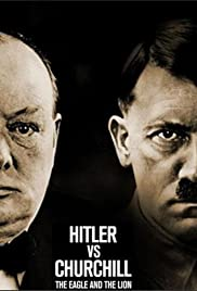 Hitler vs Churchill: The Eagle and the Lion Poster