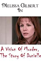 A Vision of Murder: The Story of Donielle