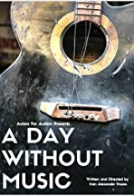 A Day Without Music