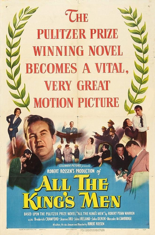 John Derek, Broderick Crawford, Joanne Dru, John Ireland, Mercedes McCambridge, and Shepperd Strudwick in All the King's Men (1949)
