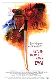 Return from the River Kwai(1989) Poster - Movie Forum, Cast, Reviews