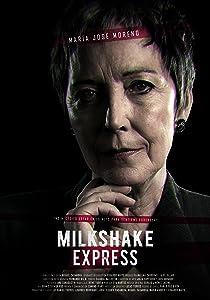 Latest movie downloads 2018 Milkshake Express by [Avi]