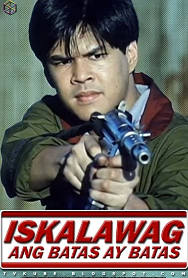 Watch Iskalawag: Ang Batas Ay Batas (1997)