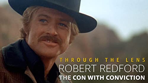Robert Redford: The Con With Conviction & the End of a Legendary Screen Persona