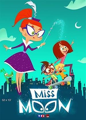 Miss Moon (2016–)