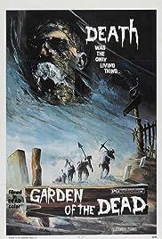 Garden of the Dead(1972) Poster - Movie Forum, Cast, Reviews