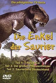 Die Enkel der Dinosaurier (2004)