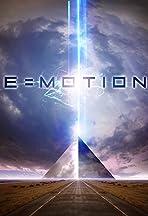E=Motion
