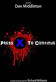 Press X To Continue Poster