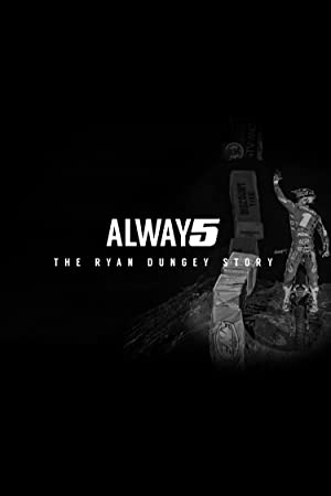 Alway5: The Ryan Dungey Story