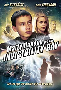 Primary photo for Matty Hanson and the Invisibility Ray