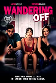 Wandering Off (2017) Poster - Movie Forum, Cast, Reviews