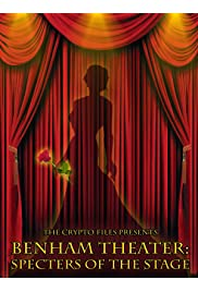 Benham Theater: Specters of the Stage