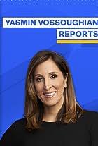 Yasmin Vossoughian Reports