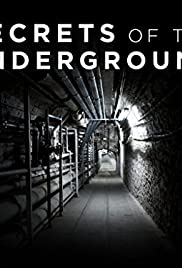 Secrets of the Underground Poster - TV Show Forum, Cast, Reviews