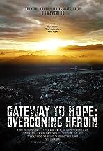Gateway to Hope: Overcoming Heroin