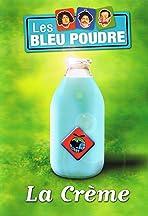 Les Bleu Poudre: La Crème