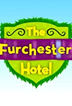 Primary image for The Furchester Hotel