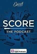 Score: The Podcast