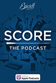 Primary photo for Score: The Podcast