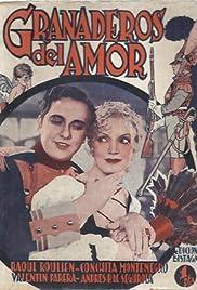 Granaderos del amor (1934) - IMDb