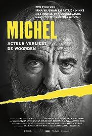Michel, acteur verliest de woorden Poster