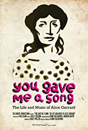 You Gave Me A Song: The Life and Music of Alice Gerrard Poster