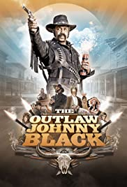 The Outlaw Johnny Black Poster