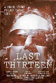 Last Thirteen (2016) Poster - Movie Forum, Cast, Reviews