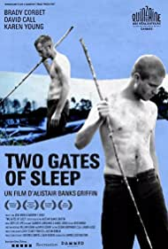 Two Gates of Sleep (2011) Poster - Movie Forum, Cast, Reviews