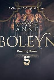 Anne Boleyn (2021) Poster - TV Show Forum, Cast, Reviews