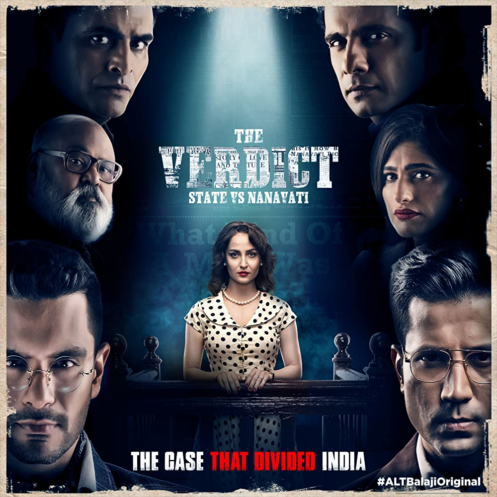 The Verdict – State Vs Nanavati S01 2019 Web Series Hindi WebRip All Episodes 500mb 480p 1.4GB 720p