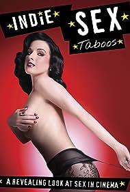 Indie Sex: Taboos Poster - Movie Forum, Cast, Reviews