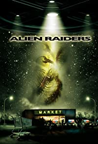 Primary photo for Alien Raiders