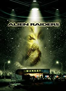 New movies direct download links Alien Raiders USA [avi]