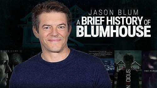 Jason Blum: A Brief History of Blumhouse