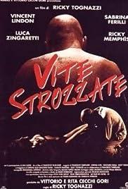 Vite strozzate (1996) film en francais gratuit
