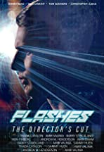 Flashes - The Director's Cut