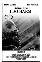 I Do Harm