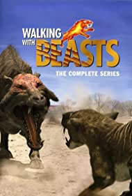 Walking with Beasts (2001) Poster - TV Show Forum, Cast, Reviews