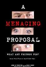 A Menacing Proposal