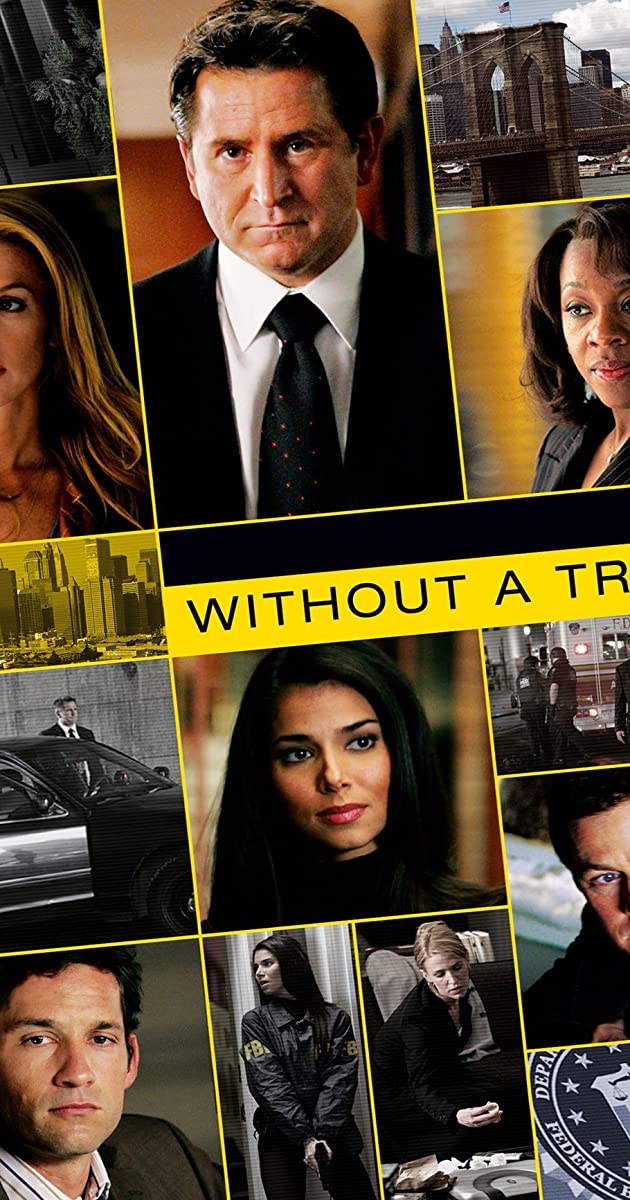 Without A Trace Tv Series 20022009 Full Cast Crew Imdb