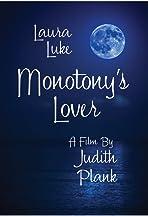 Monotony's Lover