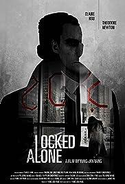 Locked Alone (2018) 1080p