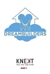 Primary photo for Dream Builders Project: A Brighter Future for Children