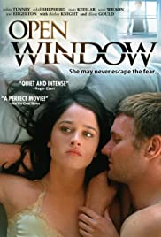 Open Window (2006) Poster - Movie Forum, Cast, Reviews