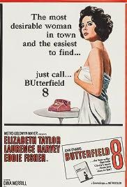 BUtterfield 8(1960) Poster - Movie Forum, Cast, Reviews