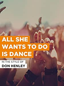 Free online download Don Henley: All She Wants to Do Is Dance  [1080pixel] [QHD] [480x360] USA by Steve Barron
